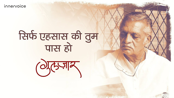 20 Shayari By Gulzar That Will Give You Nothing But Sukoon